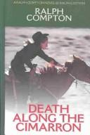 Cover of: Ralph Compton, death along the Cimarron: a Ralph Compton novel