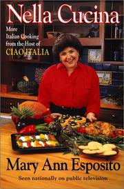 Cover of: Nella cucina: more Italian cooking from the host of Ciao Italia