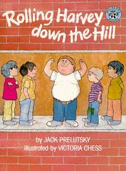 Cover of: Rolling Harvey down the hill