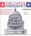 Cover of: The Capitol inside & out | Jim Berard