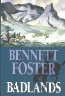 Cover of: Badlands | Bennett Foster
