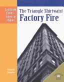 Cover of: The Triangle Shirtwaist Factory fire