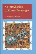Cover of: An introduction to African languages