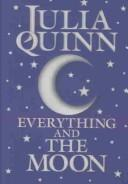 Cover of: Everything and the Moon