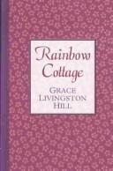 Cover of: Rainbow cottage