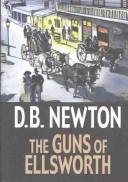 Cover of: The guns of Ellsworth