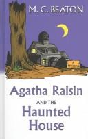 Cover of: Agatha Raisin and the haunted house