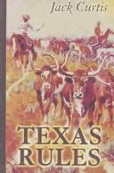 Cover of: Texas rules