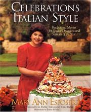 Cover of: Celebrations, Italian style: recipes and menus for special occasions and seasons of the year