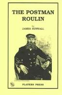 Cover of: The postman Roulin