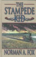 Cover of: The stampede kid