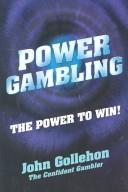 Power gambling by John T. Gollehon