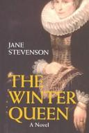 Cover of: The winter queen | Jane Stevenson