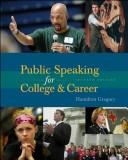Cover of: Public speaking for college and career