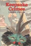 Cover of: Keepsake crimes | Laura Childs