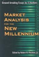 Cover of: Market analysis for the new millennium |
