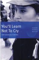Cover of: Youll learn not to cry |