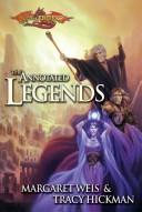 Cover of: annotated legends | Margaret Weis