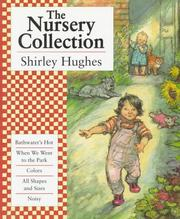Cover of: The Nursery Collection: Shirley Hughes.