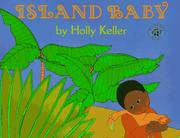 Cover of: Island Baby | Holly Keller