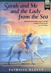 Cover of: Sarah and Me and the Lady from the Sea | Patricia Beatty