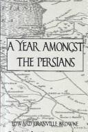 Cover of: A year amongst the Persians