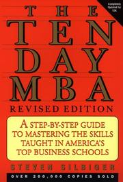 Cover of: The ten-day MBA | Steven Silbiger