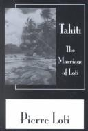 Cover of: Tahiti: (The marriage of Loti)