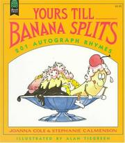 Yours Till Banana Splits by Joanna Cole