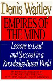 Cover of: Empires of the mind | Denis Waitley