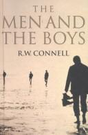 Cover of: The men and the boys | R. W. Connell