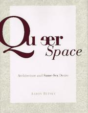 Cover of: Queer space: architecture and same-sex desire
