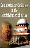 Cover of: Commissions and omissions in the administration of justice