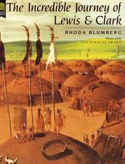 The incredible journey of Lewis and Clark by Rhoda Blumberg
