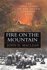 Cover of: Fire on the Mountain: The True Story of the South Canyon Fire
