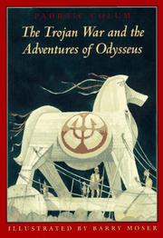 Cover of: The Trojan War and the adventures of Odysseus
