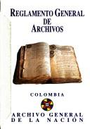 Cover of: Reglamento general de archivos