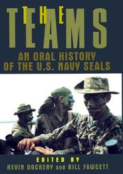 Cover of: The Teams: An Oral History of the U.S. Navy Seals