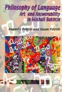 Cover of: Philosophy of language, art and answerability in Mikhail Bakhtin