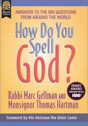 Cover of: How Do You Spell God? | Marc Gellman, Monsignor Thomas Hartman, Jos A. Smith