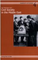 Cover of: Nahost-Studien, Bd. 4: Civil society in the middle east | Amr Hrsg. Hamzawy
