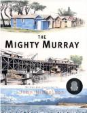Cover of: mighty Murray | Nicholson, John