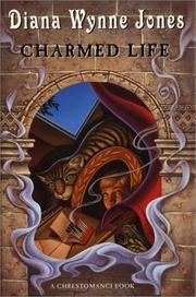 Charmed Life  (Chrestomanci #1) by Diana Wynne Jones