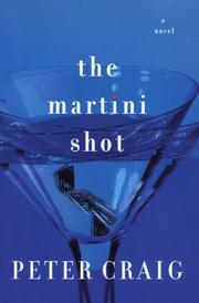 Cover of: The martini shot | Peter Craig