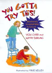 Cover of: You gotta try this!: absolutely irresistible science