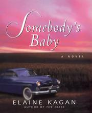 Cover of: Somebody's baby | Elaine Kagan