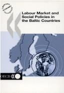 Cover of: Labour market and social policies in the Baltic countries | Anders ReuterswaМ€rd