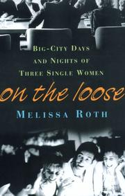 Cover of: On the loose | Melissa Roth