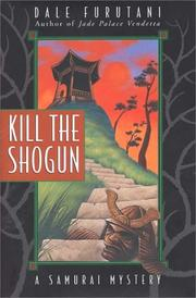 Cover of: Kill the shogun
