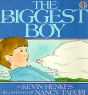Cover of: The Biggest Boy (Mulberry Books) | Kevin Henkes